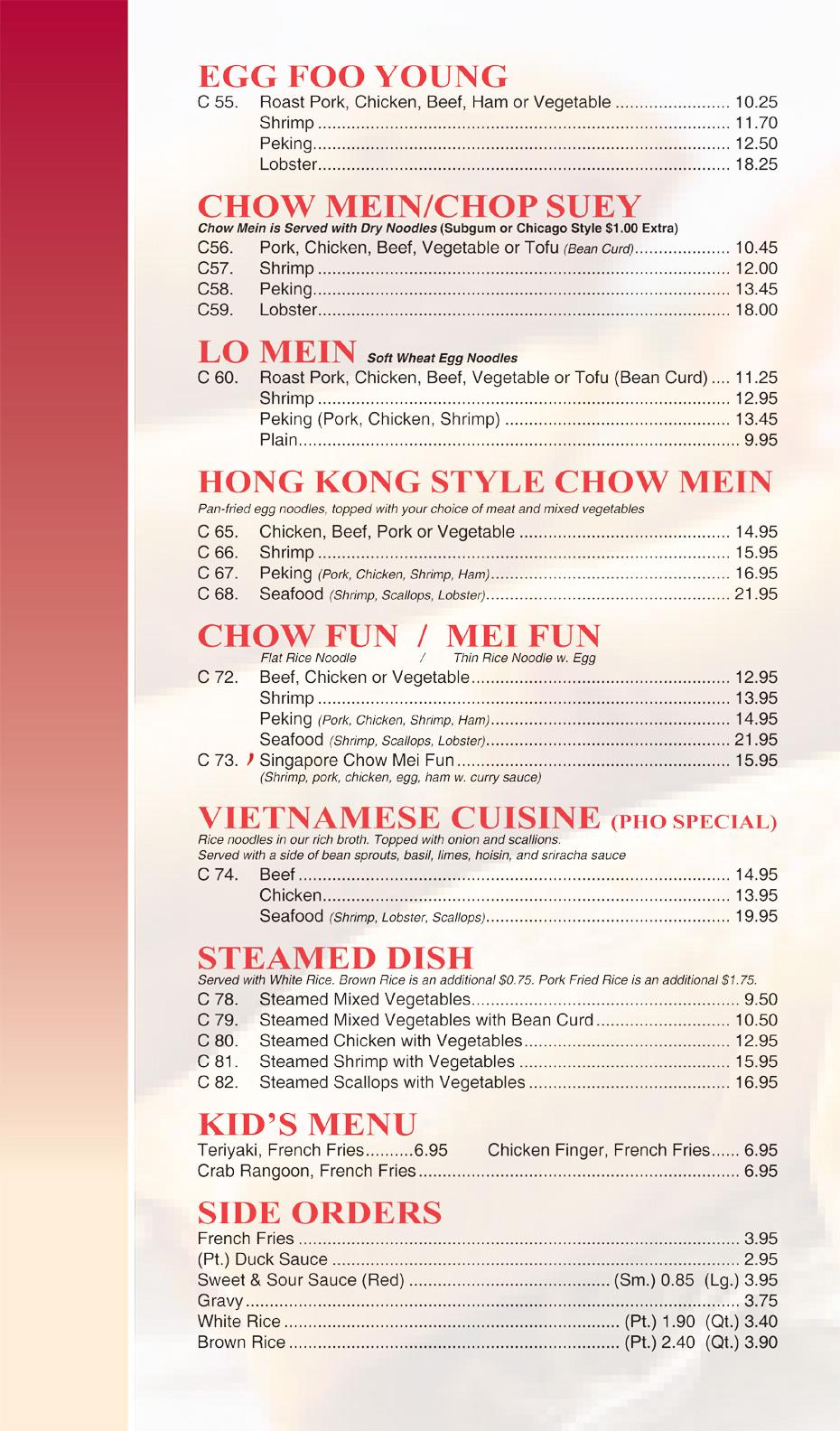 Egg Foo Young – Chow Mein / Chop Suey – Lo Mein – Hong Kong Style Chow Mein – Chow Fun / Mei Fun