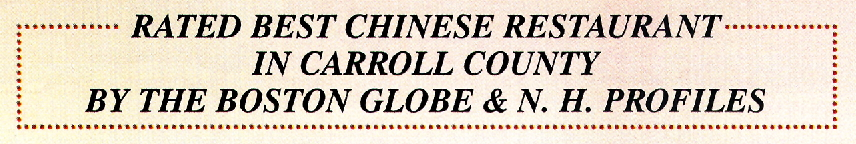 Best Chinese Restaurant in Carroll County by Boston Globe & New Hampshire Profiles